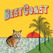 Best Coast - When I'm With You