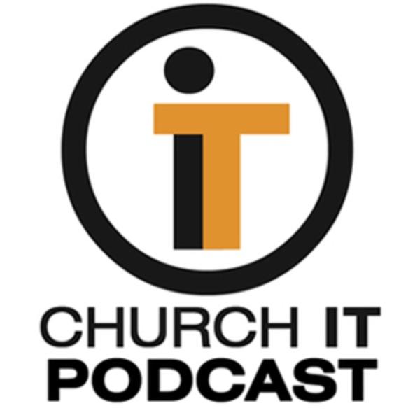 Church IT Podcast