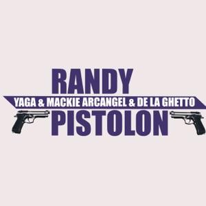 Pistolon (feat. Yaga & Mackie, Arcangel & De La Ghetto) - Single Mp3 Download