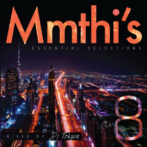 DJ Tokzen - Mmthi's Essential Selection 8