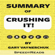 SpeedyReads - Summary of Crushing It!: How Great Entrepreneurs Build Their Business and Influence by Gary Vaynerchuk (Unabridged)