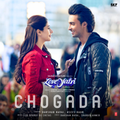 "Download Chogada (From ""Loveyatri"") - Darshan Raval, Asees Kaur & Lijo George-Dj Chetas Mp3 and Videos"