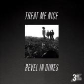 Treat Me Nice - Single