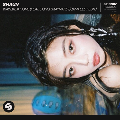 Way Back Home (feat. Conor Maynard) [Sam Feldt Edit] - SHAUN song