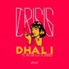 Dhali - Crisis (feat. Alexa Goddard) Grafik