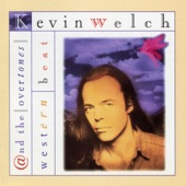 KEVIN WELCH - Something 'bout You