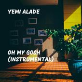 Oh My Gosh (Instrumental)