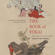 Michael Dylan Foster - The Book of Yokai: Mysterious Creatures of Japanese Folklore (Unabridged)