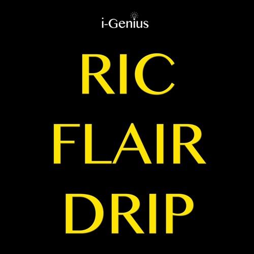 i-genius - Ric Flair Drip (Instrumental Remix) - Single
