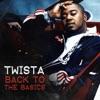 Back to the Basics - EP, Twista
