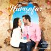 Oh Humsafar - Neha Kakkar & Tony Kakkar mp3