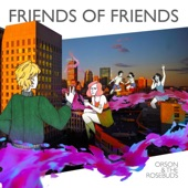 Orson & the Rosebuds - War (feat. NEW WOW & Sidney Gish)