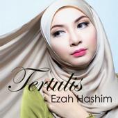Tertulis - Ezah Hashim