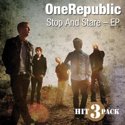 Stop and Stare - EP - Onerepublic