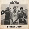 STREET LIVIN Single