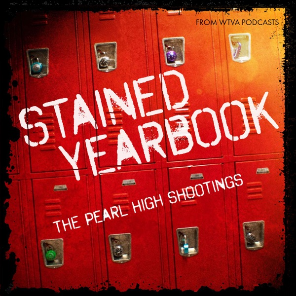 Stained Yearbook: The Pearl High Shootings