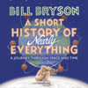 Bill Bryson - A Short History of Nearly Everything (Abridged) artwork