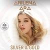 Silver and Gold - Single, Arilena Ara