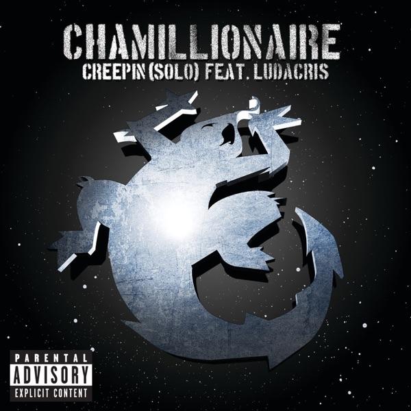 Creepin' (Solo) [feat. Ludacris] - Single