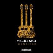 Identidad-Miguel Siso