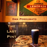 The Last Pint by Dan Possumato on Apple Music