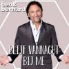 Henk Bernard - Blijf Vannacht Bij Me kunstwerk
