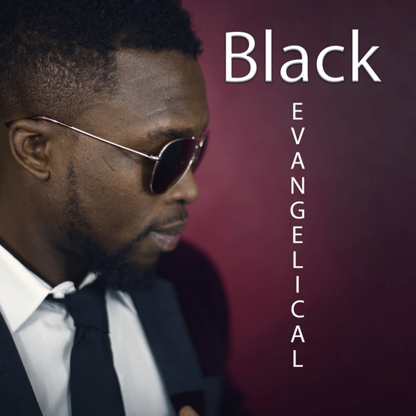 The blackevangelical's Podcast