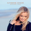 Jealous of the Angels - Katherine Jenkins