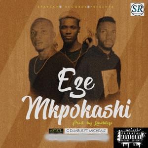 C duabus - Eze Mkpokashi feat. Mic Healz