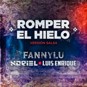 Romper el Hielo (Versión Salsa) - Single Mp3 Download