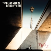 The Blackmail Seduction - Some Things Are Forever