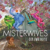 MisterWives - Hurricane