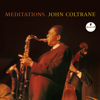 John Coltrane - Meditations  artwork