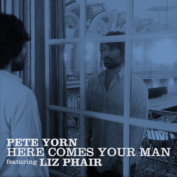 Here Comes Your Man (feat. Liz Phair) - Single