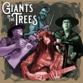 Giants In The Trees - Center of the Earth