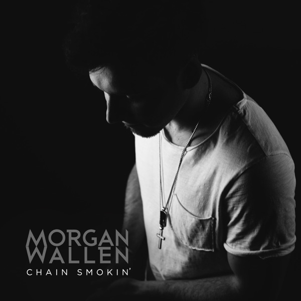 Chain Smokin' - Single