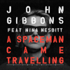 A Spaceman Came Travelling feat Nina Nesbitt - John Gibbons & Franklin mp3