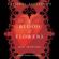 Anita Amirrezvani - The Blood of Flowers