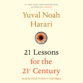 21 Lessons for the 21st Century (Unabridged) audiobook