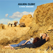 Je t'aime etc - Julien Clerc
