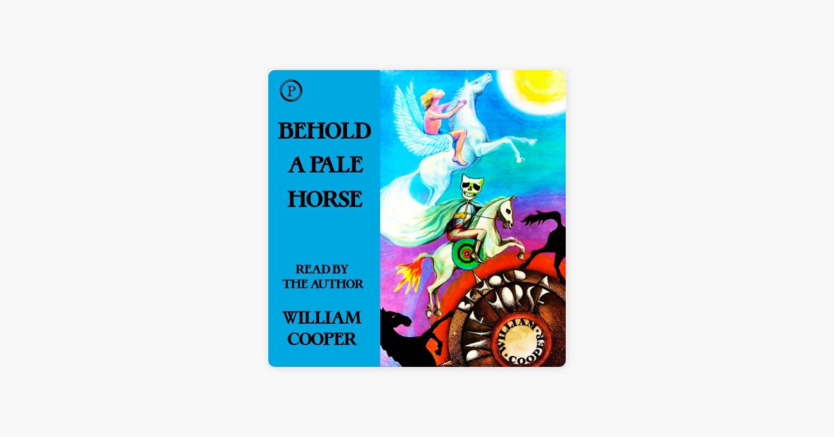 Behold a Pale Horse (Abridged) - Milton William Cooper