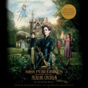 Miss Peregrine's Home for Peculiar Children (Unabridged)