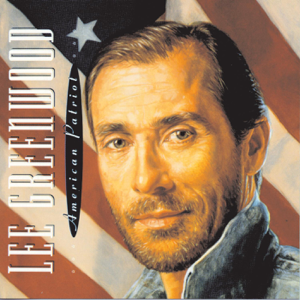 Lee Greenwood - American Patriot