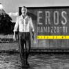 Eros Ramazzotti - Vita ce n'è artwork