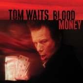 Tom Waits - Misery Is the River of the World (Remastered)