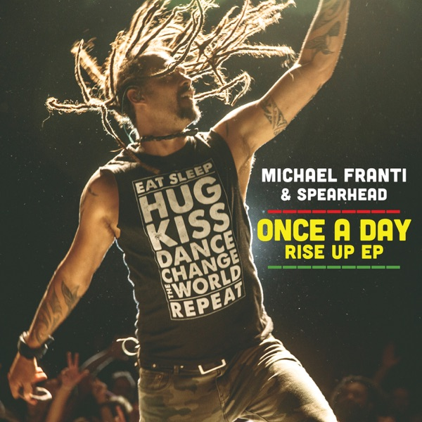Once a Day Rise Up (feat. Sonna Rele & Supa Dups) [Remixes] - EP