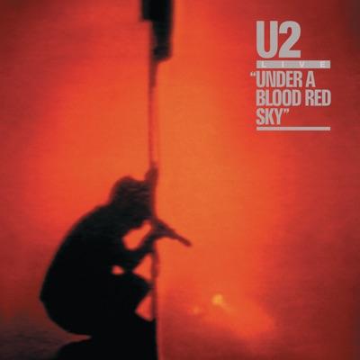 Under a Blood Red Sky (Live) - U2