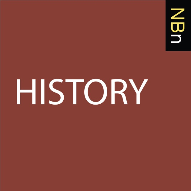 New Books In History By New Books Network On Apple Podcasts