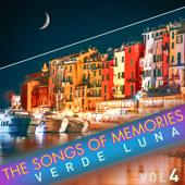 The Songs of Memories: Verde Luna, Vol. 4