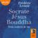Socrate, Jésus, Bouddha : trois maîtres de vie - Frédéric Lenoir